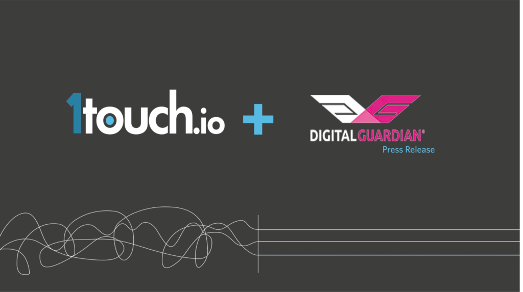 1touch.io and digital guardian